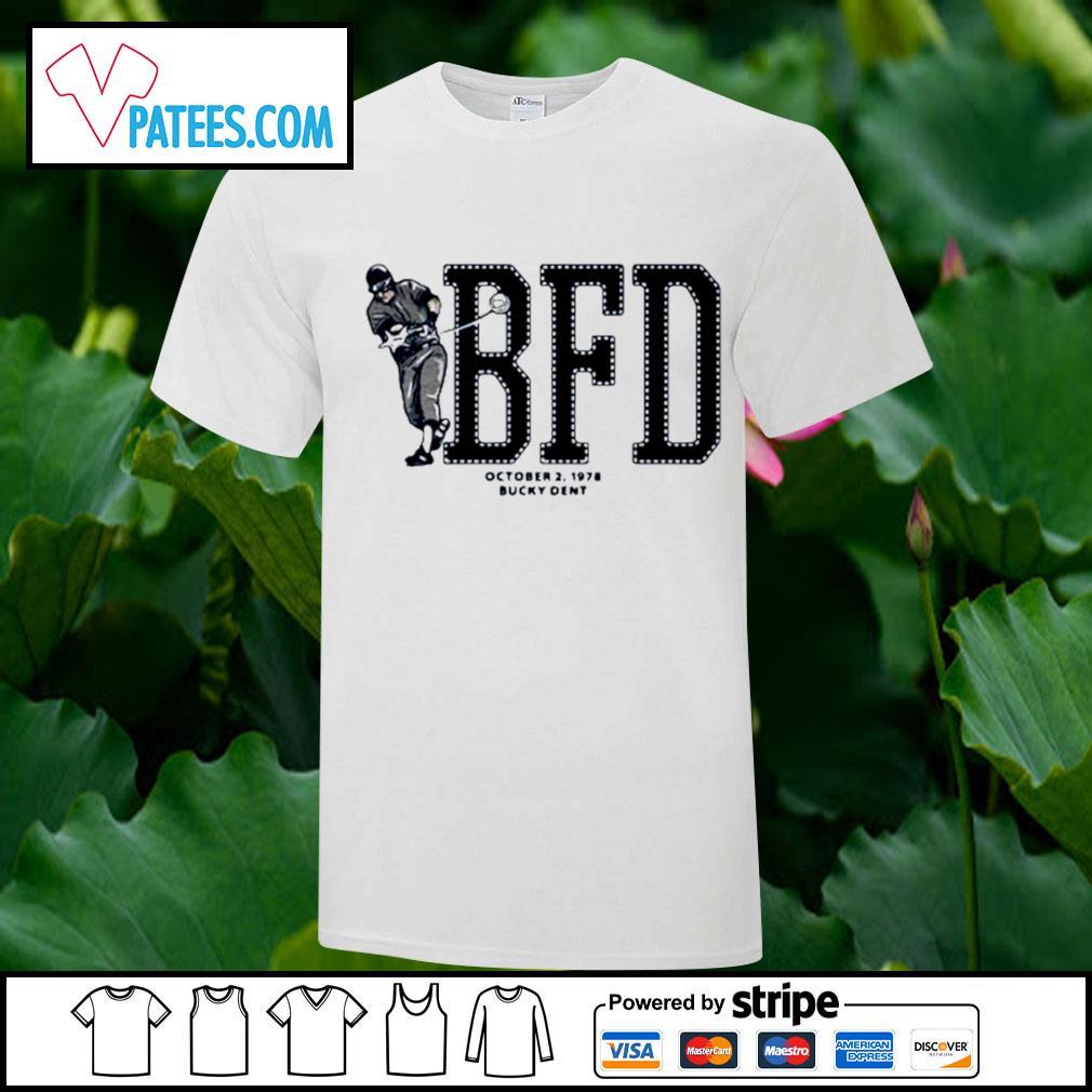 BFD October 2 1978 bucky dent shirt