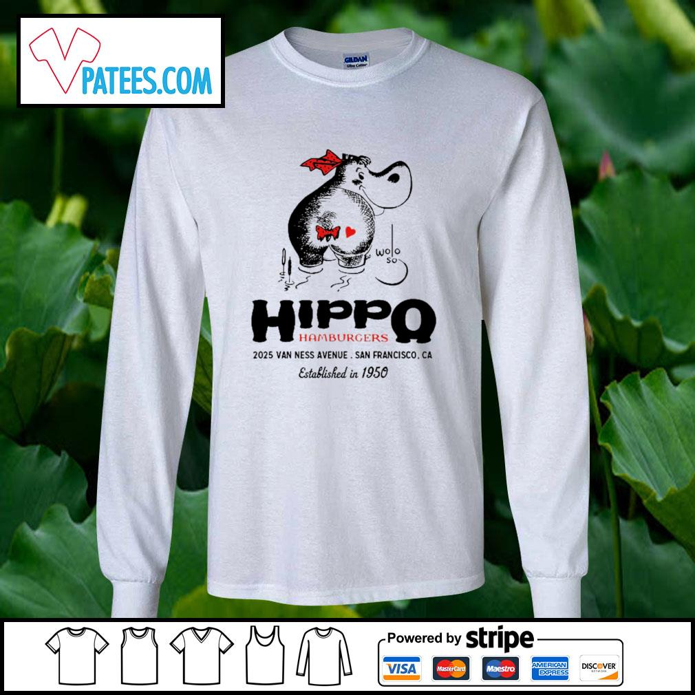 Hippo hamburgers 2025 van ness avenue San Francisco s longsleeve-tee
