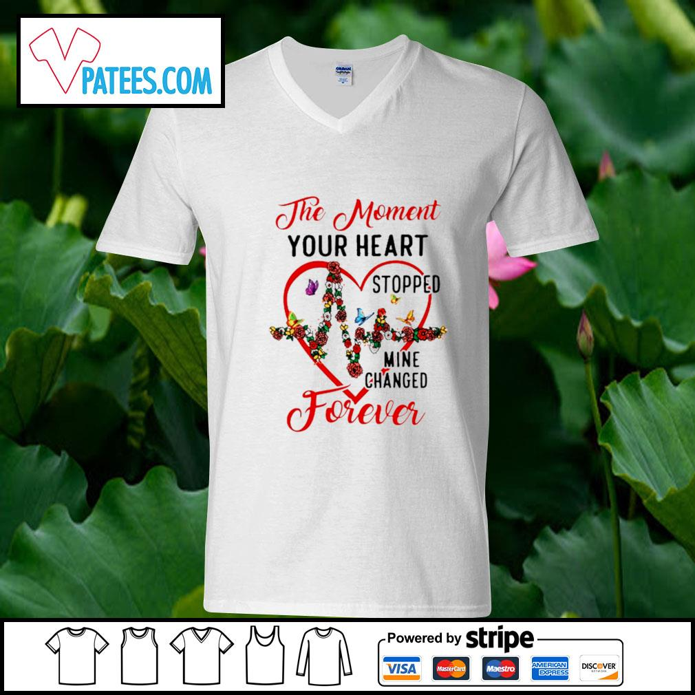 The moment your heart stopped mine changed forever s v-neck t-shirt