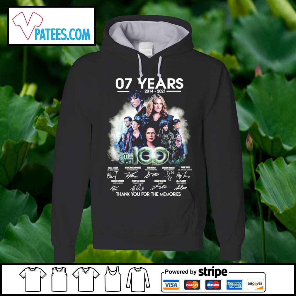 07 years 2014-2021 The 100 thank you for the memories hoodie
