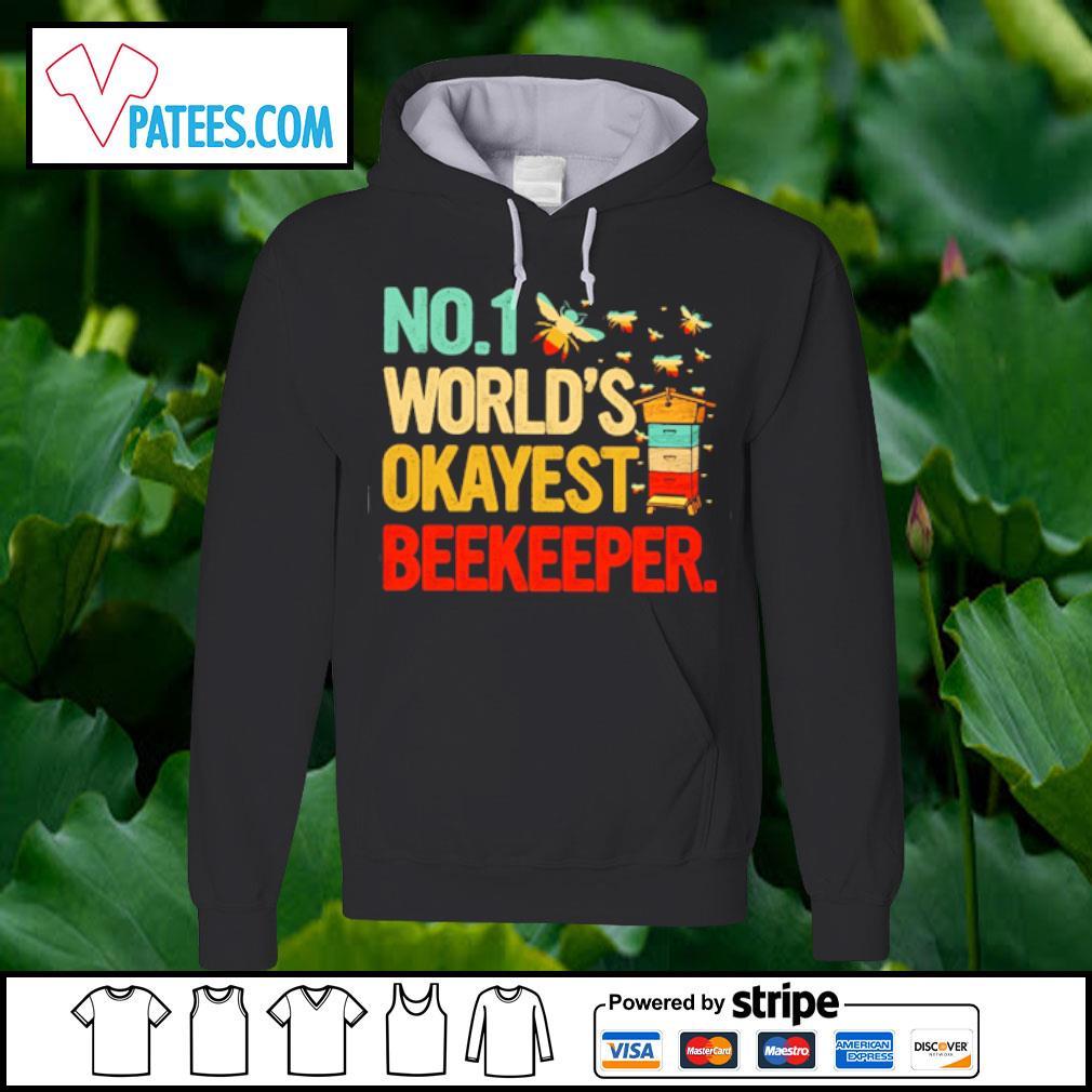 No.1 world's okayest Beekeeper s hoodie