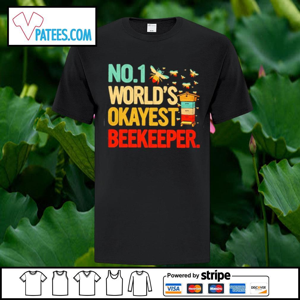 No.1 world's okayest Beekeeper shirt
