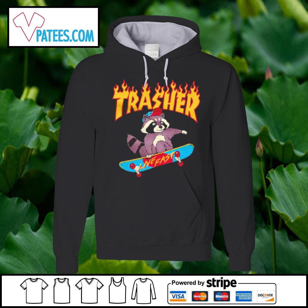 Raccoon Trash live fast s hoodie