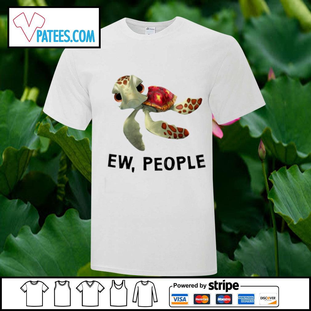 Turtle ew, people shirt