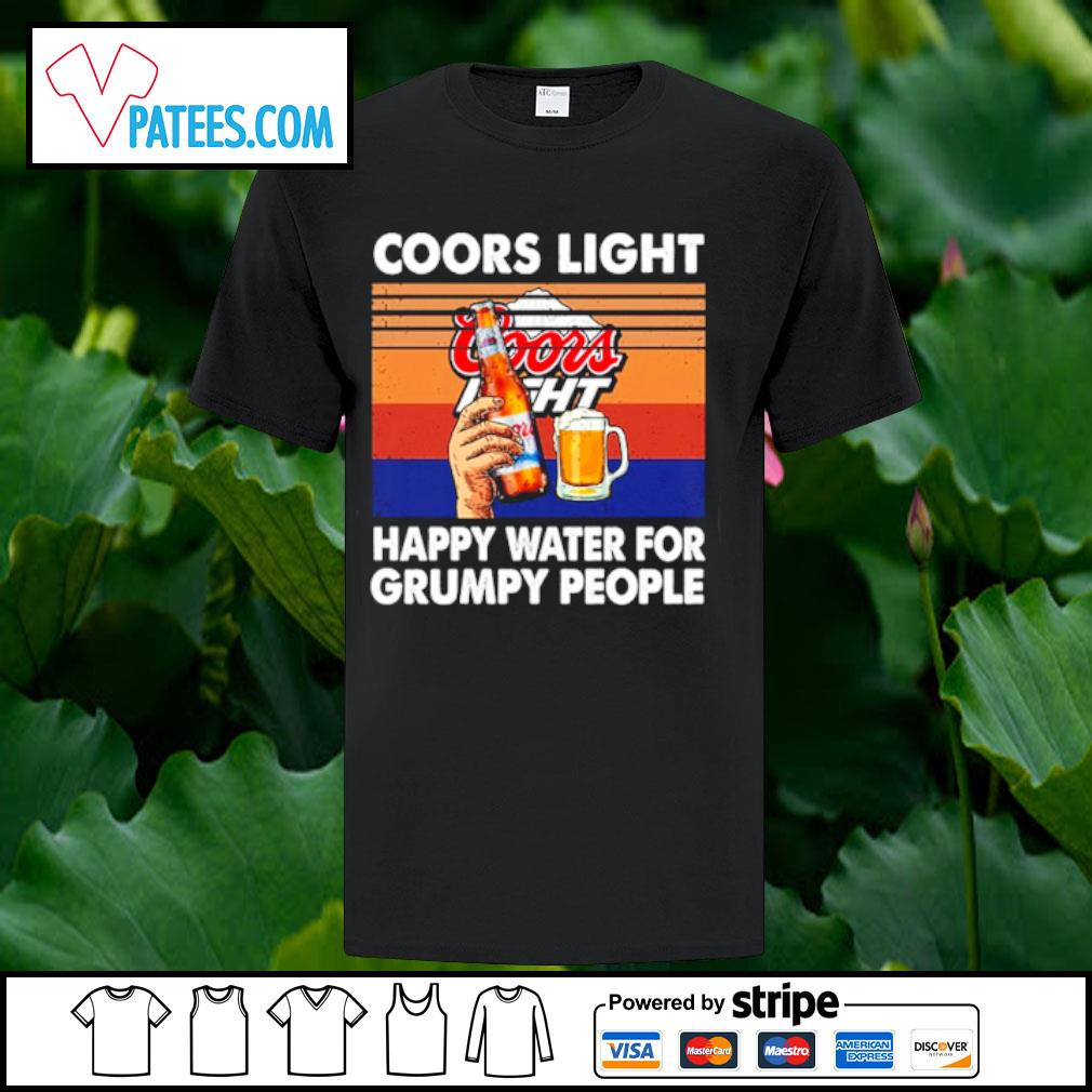 Coors Light happy water for grumpy people vintage shirt