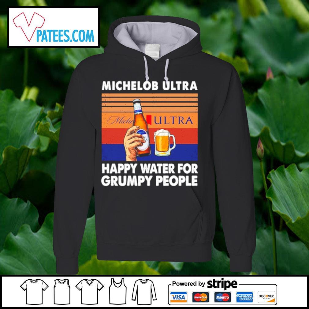 Michelob Ultra happy water for grumpy people vintage s hoodie
