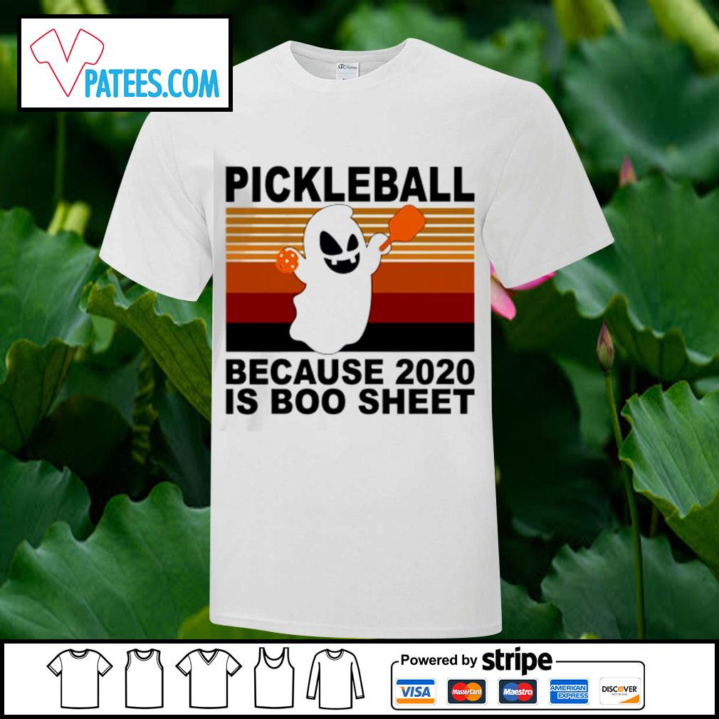 Pickleball because 2020 is boo sheet vintage shirt