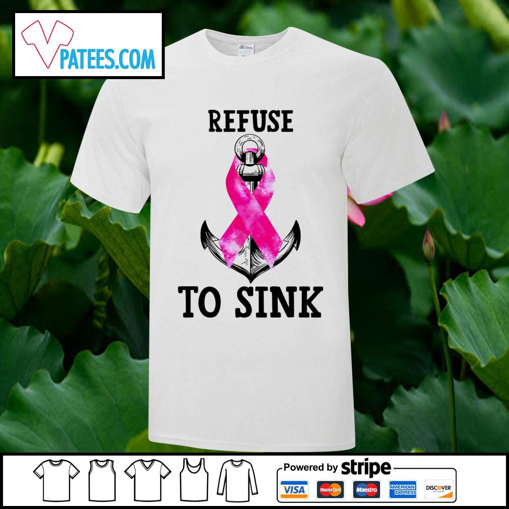 Pink Cause refuse to sink shirt